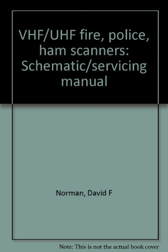 9780830668359: VHF/UHF fire, police, ham scanners: Schematic/servicing manual