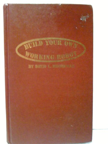 9780830668410: Title: Build your own working robot
