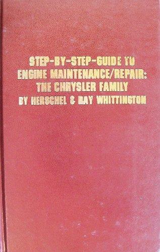 9780830668489: Title: StepByStep Guide to Engine MaintenanceRepair The C