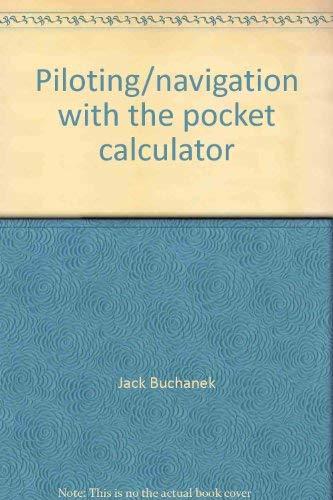 9780830668533: Piloting/navigation with the pocket calculator