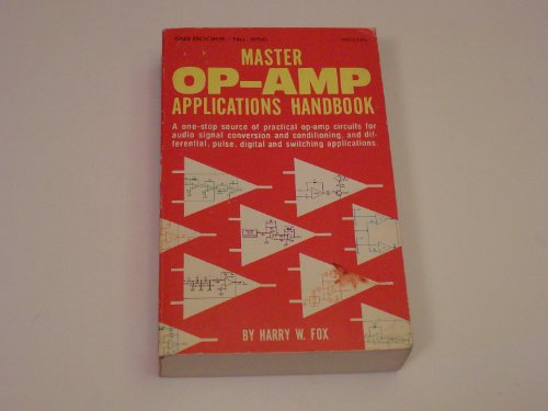 9780830668564: Master Operational Amplifier Applications Handbook