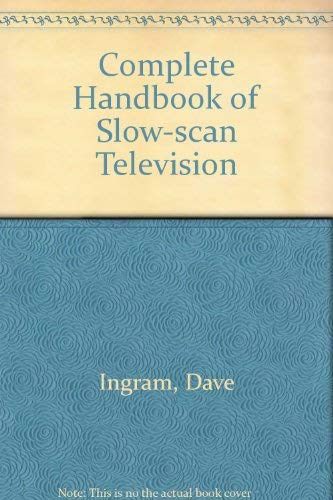9780830668595: Complete Handbook of Slow-scan Television