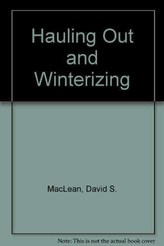 Hauling out and winterizing (Boatowners how-to guides ; v. 3) (0830669442) by MacLean, David