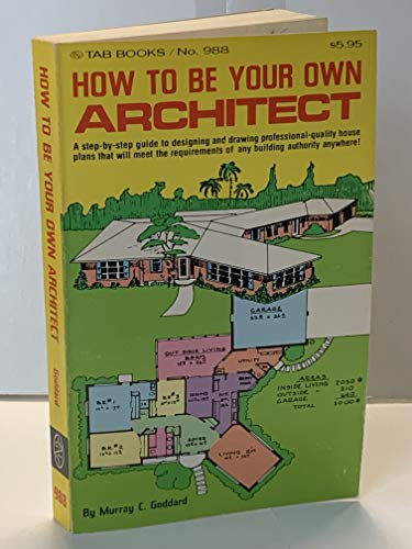 9780830669882: How to be Your Own Architect