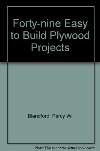 9780830673445: Forty-nine Easy to Build Plywood Projects