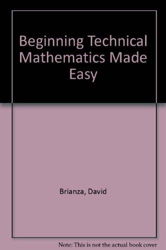 9780830673834: Beginning Technical Mathematics Made Easy