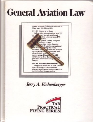 9780830674312: General Aviation Law (Tab Practical Flying Series)