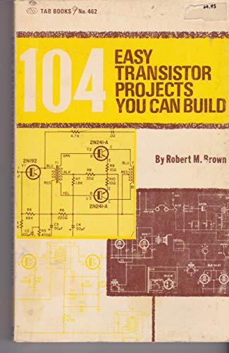 9780830674626: 104 Easy Transistor Projects
