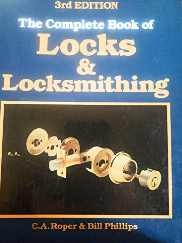 9780830675227: Complete Book of Locks and Locksmithing