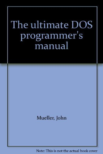 9780830675340: The ultimate DOS programmer's manual