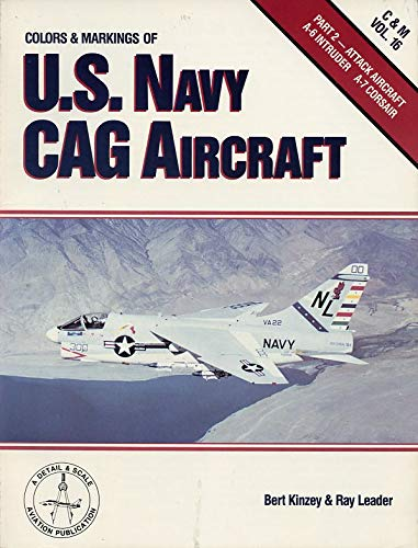 9780830675401: Colors & Markings of the U.S. Navy CAG Aircraft, Part 2: Attack Aircraft - C&M Vol. 16