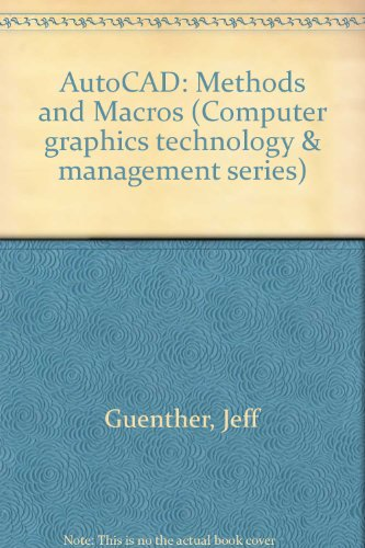 9780830675449: AutoCAD: Methods and Macros (Computer graphics technology & management series)