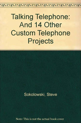 9780830675715: Talking Telephone: And 14 Other Custom Telephone Projects