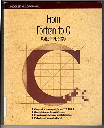 9780830676613: From Fortran to C
