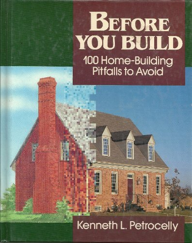 9780830677122: Before You Build: 100 Home-building Pitfalls to Avoid