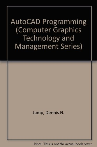 9780830677795: Autocad Programming (Computer Graphics Technology and Management Series)