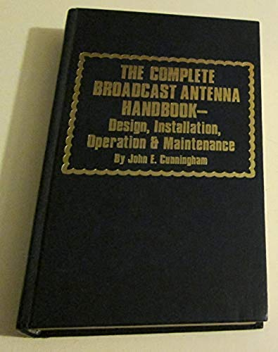 9780830678334: Complete Broadcast Antenna Handbook