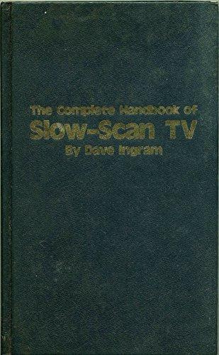 9780830678594: The complete handbook of slow-scan TV