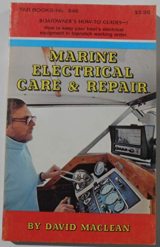 Marine electrical care & repair (Boatowner's how-to guides) (0830679464) by MacLean, David