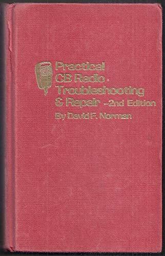 9780830679546: Practical CB radio troubleshooting & repair