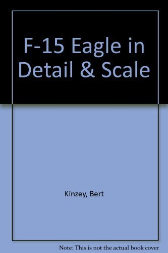 9780830680283: F-15 Eagle in detail & scale - D&S Vol. 14