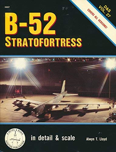 9780830680375: B-52 Stratofortress in Detail and Scale - D&S Vol. 27