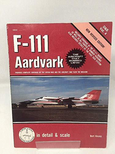 9780830680436: F-111 Aardvark in Detail and Scale - D&S Vol. 4