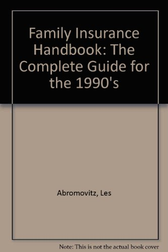 9780830680573: Family Insurance Handbook: The Complete Guide for the 1990s