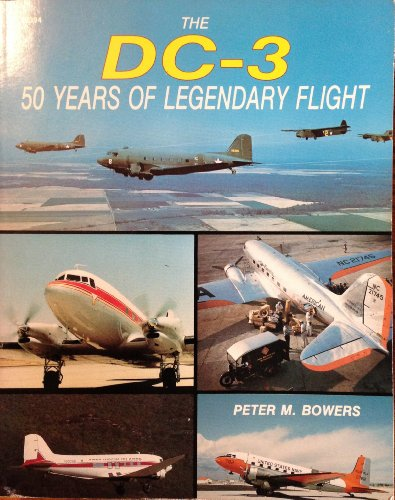 9780830681945: The Dc-3: 50 Years of Legendary Flight