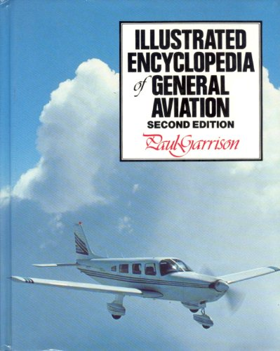 9780830683161: Illustrated Encyclopedia of General Aviation
