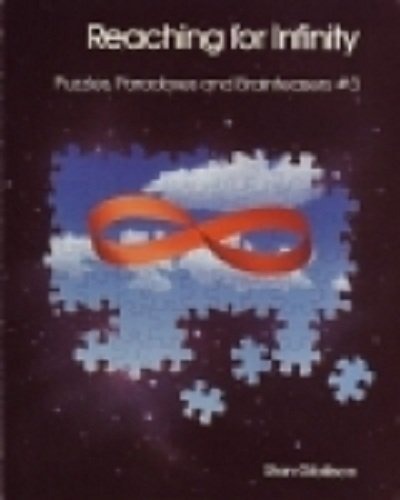 9780830683277: Reaching for Infinity: Puzzles, Paradoxes and Brainteasers No. 3
