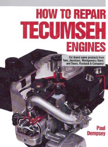 9780830683574: How to Repair Tecumseh Engines