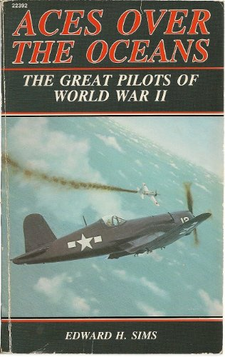 9780830683925: Aces over the Oceans: The Great Pilots of World War II
