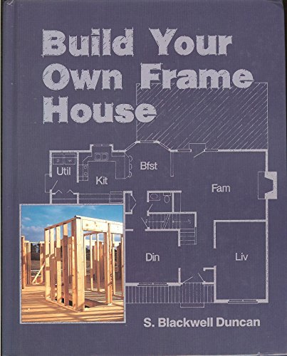 Build Your Own Frame House
