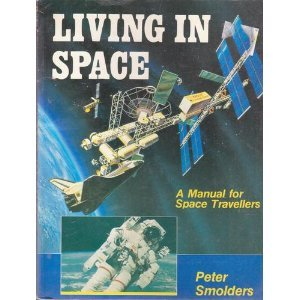 9780830684809: Living in Space: A Handbook for Space Travellers