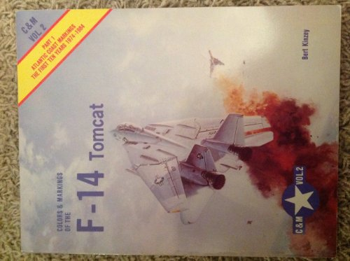 9780830685264: Colors and Markings of the F-14 Tomcat (F-14 Tomcat)