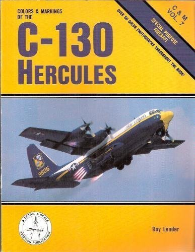 9780830685318: Colors & Markings of the C-130 Hercules: Special Purpose Aircraft - C&M Vol. 7