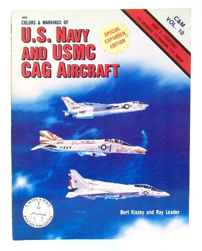 9780830685349: Colors & Markings of US Navy and USMC CAG Aircraft, Part 1: Fighters - C&M Vol. 10