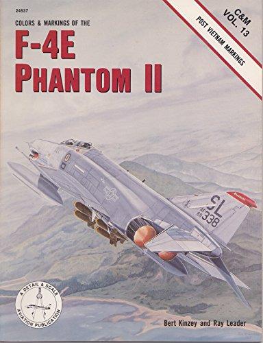 Colors and Markings of the F-4E Phantom: Kinzey, Bert, Leader,