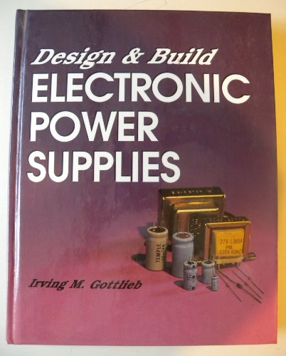 9780830685400: Design & Build Electronic Power Supplies