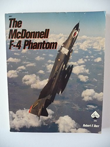 The McDonnell F-4 Phantom II - Aero Series 36 (0830686177) by Robert F. Dorr