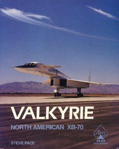 9780830686209: North American Valkyrie XB-70A (Aero)