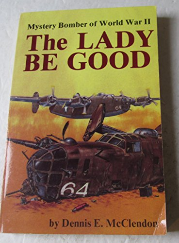 9780830686247: The Lady Be Good: Mystery Bomber of World War II