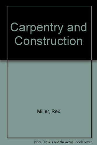 9780830686780: Carpentry and Construction