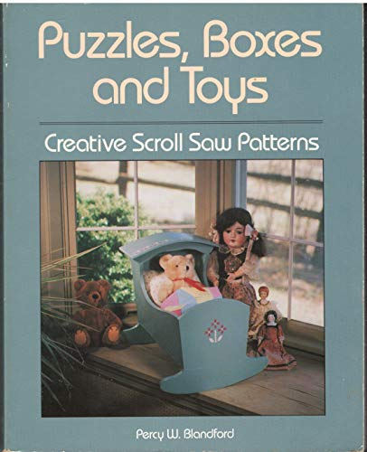9780830687060: Puzzles, Boxes and Toys: Creative Scroll Saw Patterns