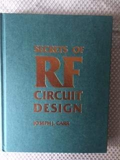 Secrets of Rf Circuit Design (0830687106) by Carr, Joseph J.