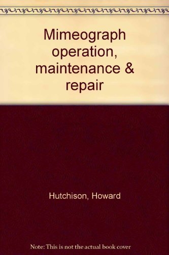 9780830689415: Mimeograph operation, maintenance & repair