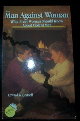 9780830690022: Man Against Woman: What Every Woman Should Know About Violent Men