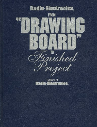 Radio-Electronics: From Drawing Board to Finished Projects: Editors