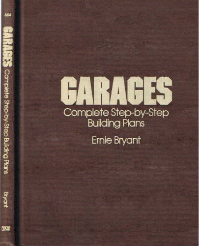 9780830692149: Garages: Complete Step-by-Step Building Plans